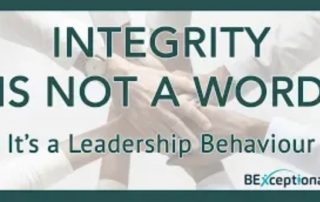 Integrity Is Not A Word It's A Leadership Behaviour