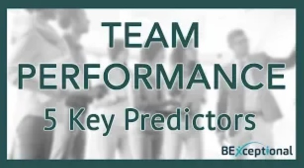 Predictors Of High Team Performance